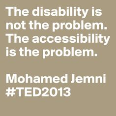 Disability Quotes Disability Is Not Inabilitya Sign I Came Across When I Was At A .