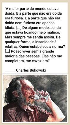 Bukowski, Ecards, Memes, Feeling Alone, Schmuck, Frases, E Cards, Meme