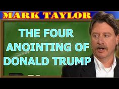 Mark Taylor November 28 2017 ★ THE FOUR ANOINTING OF DONALD TRUMP ★ Mark Taylor Update - YouTube