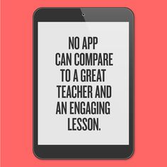 In a world saturated by tech, the importance of teachers remains the same.