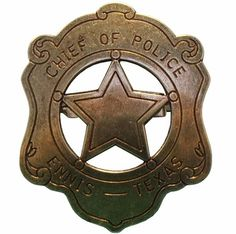 ❦ Chief Of Police Badge - Ennis Texas