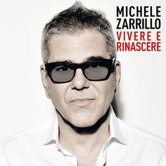 Zarrillo Michele - Vivere E Rinascere -  Sanremo 2017 CD Nuovo Sigillato