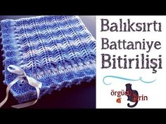 Balıksırtı Bebek Battaniyesi Bitirilişi / Tığ İşi Örgü Modelleri - YouTube