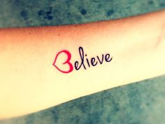 tattoos with the word strong   love themed 35 Inspirational Believe Tattoos