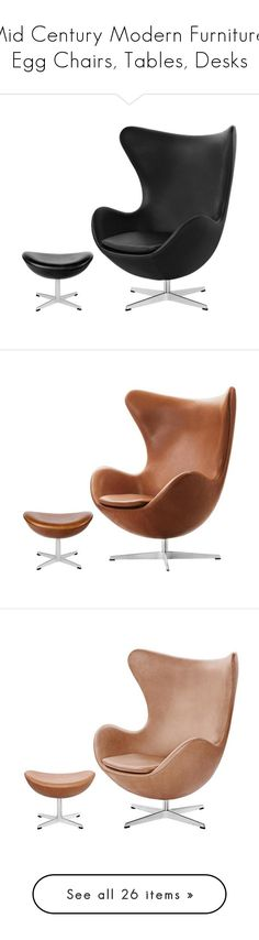 """""""Mid Century Modern Furniture, Egg Chairs, Tables, Desks"""" by haikuandkysses ❤ liked on Polyvore featuring home, furniture, chairs, accent chairs, danish style furniture, sika, danish chairs, danish furniture, tables and accent tables"""