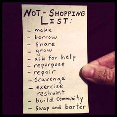 Not-shopping list