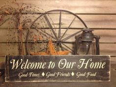 Country primitive handmade wooden welcome to our home sign farmhouse decor outdoor rustic barn . Country Crafts, Country Decor, Rustic Decor, Farmhouse Decor, Country Homes, Wooden Decor, Country Fall, Country Signs, Country Charm