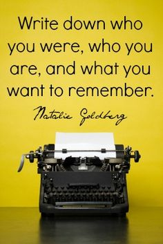 "Writing tip for kids of all ages: When something exciting happens, ""Write down who you were, who you are, and what you want to remember..."" 