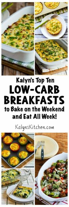 Kalyn's Top 10 Low Carb Breakfasts to Bake on the Weekend and Eat All Week; these tasty breakfast ideas can help you start the day with a good breakfast! [found on KalynsKitchen.com]