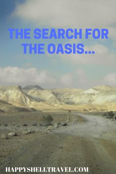 The search for the oasis,... #travel  #hiking  #adventure  #backpacking  #outdoors  #desert