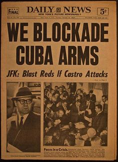 United States and Russia almost come to blows (BOMBS) when US Blockades shipments of arms to Cuba.