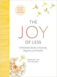 The Joy of Less. Zero waste inspiration.