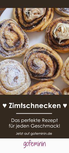 Wir ♥ Zimtschnecken! Das perfekte Rezept für jeden Geschmack