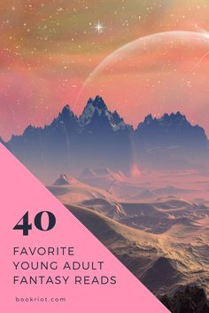 40 of your favorite YA fantasy reads