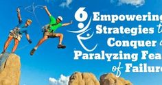 6 Empowering Strategies to Conquer a Paralyzing Fear of Failure  ........................................................ Please save this pin... ........................................................... Because For Real Estate Investing... Visit Now!  OwnItLand.com