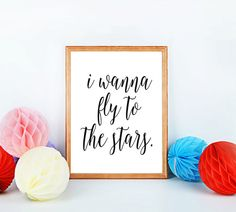 Printable Art I wanna fly to the stars Typography by mixarthouse