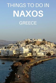 The best 8 Things to do in Naxos, Greece – 2019 Guide Things to do in Naxos Greece. What to do in Naxos island Greece, where to saty in Naxos, How to get to Naxos and other useful information. Click through to read Mykonos, Santorini, Europe Travel Tips, European Travel, Places To Travel, Places To Go, Travel Destinations, Greece Destinations, Holiday Destinations