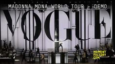 Madonna MDNA Tour - Demo. After a widely acclaimed collaboration for the NFL's Super Bowl XLVI Halftime Show, Madonna invited Moment Factory...