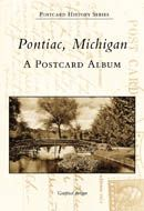 Pontiac, Michigan: A Postcard Album