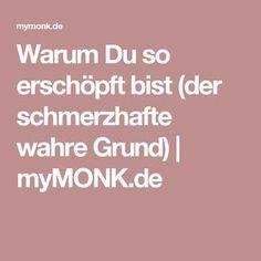 Warum Du so erschöpft bist (der schmerzhafte wahre Grund) | myMONK.de