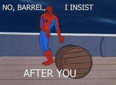 spiderman and a barrel