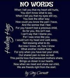 So very true. Missing my son... 11/7/85 - 6/23/14