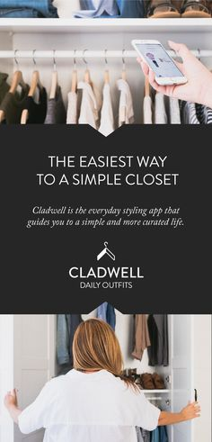Cladwell is the everyday styling app that guides you to a simple closet and freedom from your closet clutter. We know that feeling. Your closet is out of control. You don't know what to wear, you don't know how to style it, and you have too much stuff that too many brands are telling you to buy too much of. Cladwell gives you outfit recommendations every morning from the clothing you own and the weather in your location. Your clothes, your style, your outfits. Your new routine. Join now.