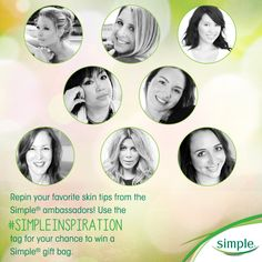 Say hi to my fellow Simple Skincare ambassadors!  Click through this image for details on how you can use the #SimpleInspiration tag for your chance to win a Simple® gift bag with lots of my favorite products.