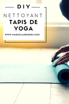 Fabriquer un nettoyant pour tapis de yoga / DIY tapis de yoga / recette nettoyant tapis de yoga Diy Tapis, Yoga Tips, Yoga Flow, Gym, Zero Waste, Health, Sports, Organize, Cosmetics
