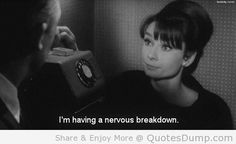 """"""" """"I'm having a nervous breakdown."""" Audrey Hepburn and Cary Grant in Charade. Favorite part. Audrey Hepburn, Classic Hollywood, Old Hollywood, Break Up Quotes, Nervous Breakdown, Charades, Movie Lines, Tumblr, Books"""