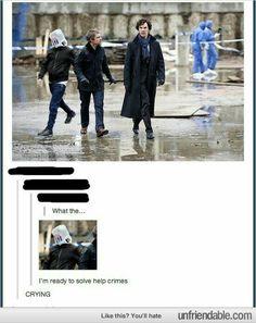 I'm ready to help solve crimes Sherlock guy with plastic bag on his head in background and I'm dying Sherlock Bbc, Sherlock Fandom, Sherlock Humor, Sherlock Bored, Watson Sherlock, Jim Moriarty, Sherlock Quotes, Johnlock, Martin Freeman