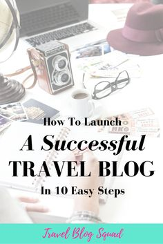 How To Launch A Successful Travel Blog in 10 Easy Steps. From design and content to collaborations. Click here to learn the 10 basic steps to creating a travel blog that is unique, beautifully-designed and valuable to your ideal reader + sign up for the FREE 8 Day Travel Blog Bootcamp!
