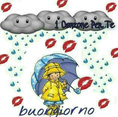 Buona giornata Daddy's Angel, Italian Memes, New Years Eve Party, Rainy Days, Smurfs, Good Morning, Religion, Snoopy, Fictional Characters