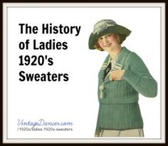 Ladies Colorful 1920s Sweaters and Cardigans History http://www.vintagedancer.com/1920s/ladies-1920s-sweaters/