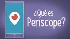 ¿Qué es Periscope?