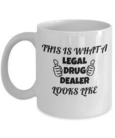 Pharmacist Coffee Mug - Legal Drug Dealer funny Pharmacy Porcelain White Coffee Mug - Premium 11 oz Coffee Mug