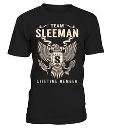 Team SLEEMAN Lifetime Member Last Name T-Shirt #TeamSleeman