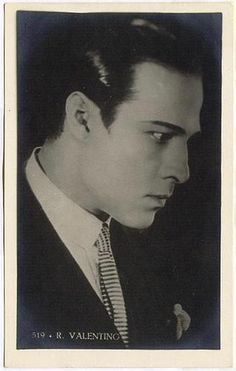Rudolph Valentino - To this day, the greatest presence I've seen on screen and my favorite  ..and he never had to say a word.