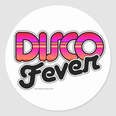 Shop Disco Fever Classic Round Sticker created by klclewis. Hustle Dance, Do The Hustle, Dance Movement, Branding Your Business, Round Stickers, Free Paper, Custom Stickers, Brand You, Gifts For Dad