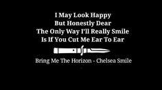 Bring Me The Horizon - Chelsea Smile ( Selfmade Wallpaper ) Bmth, Bring Me The Horizon, Pop Punk, The Only Way, Rock N Roll, Chelsea, Blues, Lyrics, Bring It On