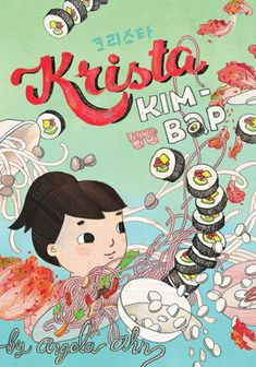 """Krista and Jason have been best friends since preschool. Now in fifth grade, Krista is conflicted about being her school's """"Korean Ambassador,"""" worried about asking her intimidating grandma to teach the class how to cook kim-bap, and her new friends are pulling her away from Jason."""
