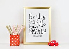 PRINTABLE BIBLE VERSE For This Child We Have Prayed 1 Samuel