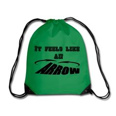 It feels like an Arrow. Great shirts and gifts for Arrow fans.