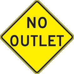 No Outlet, National Marker Black On Yellow, 85 Percent Recycled High Intensity Reflective Aluminum Surface and Roadway Warning Sign With 2 Holes For Post Mounting - Each Yellow Road Signs, Yellow Sign, Sign Installation, Route 66 Sign, Safety Posters, Parking Signs, Construction Birthday, Street Signs, Layout Template