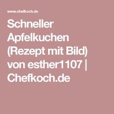 Schneller Apfelkuchen (Rezept mit Bild) von esther1107 | Chefkoch.de