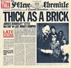 """JETHRO TULL: """"THICK AS A BRICK"""" ( FULL ALBUM I) Side one No. Title """"Thick as Brick, Part 1"""" Side two No. Title """"Thick as Brick, Part 2"""" 1. Really Don't Mind/ See There a Son Is Born 2. The Poet and the Painter 3. What Do You Do When the Old Man's Gone? From the Upper Class 4. You Curl Your Toes in Fun / Childhood Heroes / Stabs Instrumental 5. See There a Man Is Born / Clear White Cirles 6. Legends and Believe in the Day 7. Tales of Your Life 8. Childhood Heroes Reprise."""