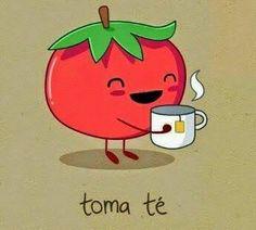 Cuídate mucho, tomta té ;)