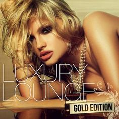 » Luxury Lounge Gold Edition (2015) mp3 320 kbps