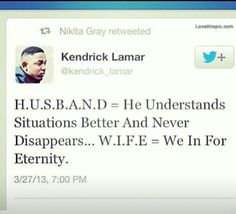 Kendrick Lamar celebrities quote celebrity better never wife husband eternity love quote love quotes love