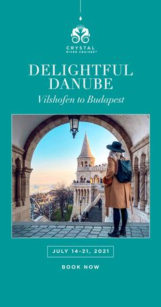 Sail along the Danube, and explore Austria, Hungary and more.